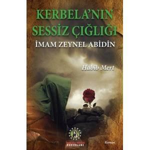 Kerbela'nın Sessiz Çığlığı / İmam Zeynel Abidin