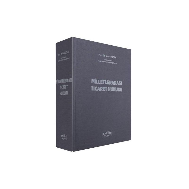 Milletlerarası Ticaret Hukuku - Vahit Doğan, Seydi Kahveci, Mehmet Durgun