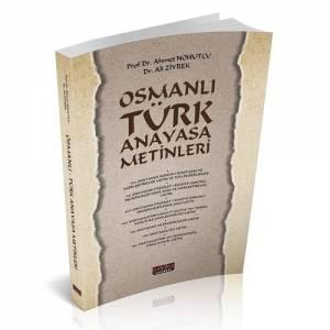 Osmanlı Türk Anayasa Metinleri - Ahmet Nohutçu, Ali Ziyrek
