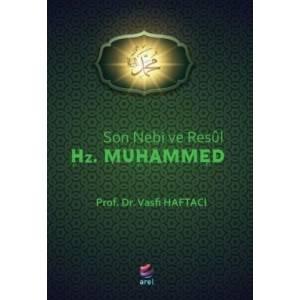 Son Nebi Ve Resul Hz. Muhammed