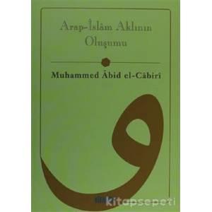Arap - İslam Aklının Oluşumu