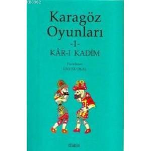 Karagöz Oyunları 1/ Kar-ı Kadim