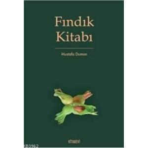 Fındık Kitabı / Türk Kültüründe Fındık