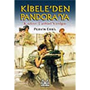Kibele'den Pandora'ya Kadının Tarihsel Yenilgisi