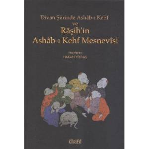 Divan Şiirinde Ashab-ı Kehf ve Raşih'in Ashab-ı Kehf Mesnevisi