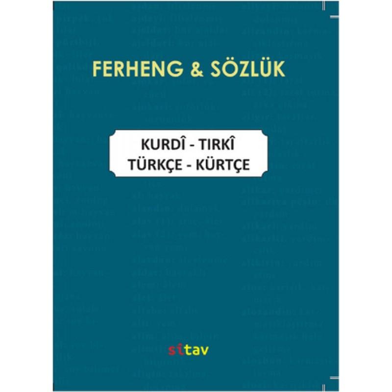 Ferheng - Sözlük / Kurdi -Tirki / Türkçe - Kürtçe