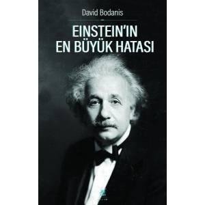 Einstein'ın En Büyük Hatası