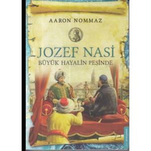 Jozef Nasi Büyük Hayalin Peşinde