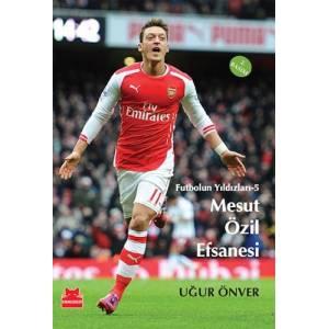 Futbolun Yıldızları 5 Mesut Özil Efsanesi