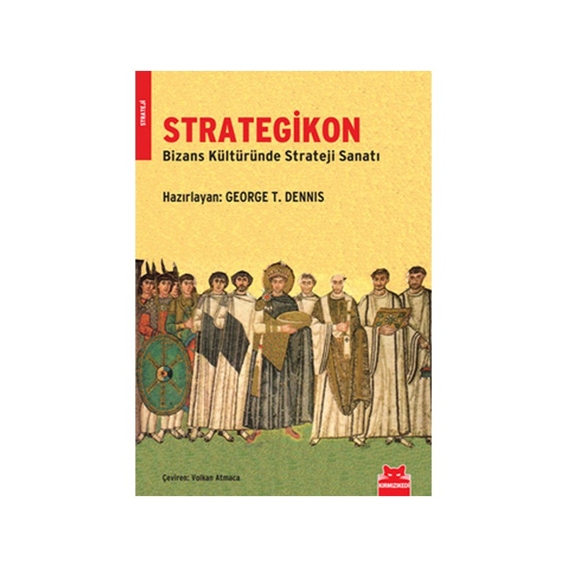 Strategikon Bizans Kültüründe Strateji Sanatı