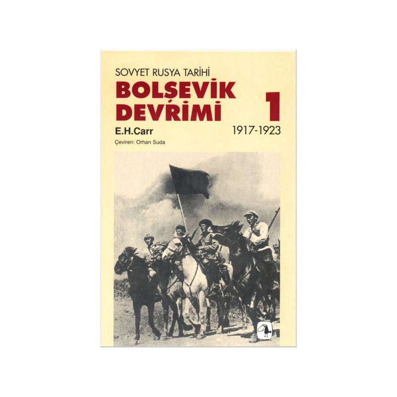 Bolşevik Devrimi 1917 1923, Cilt I