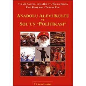 Anadolu Alevi Kültü ve Sol'un Politikası