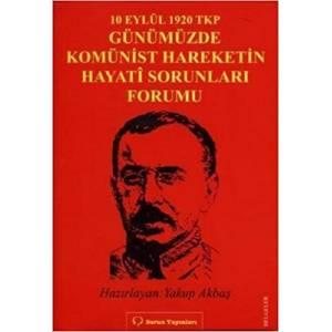 10 Eylül 1920 TKP ve Günümüzde Komünist Hareketin Hayati Sorunları Forumu