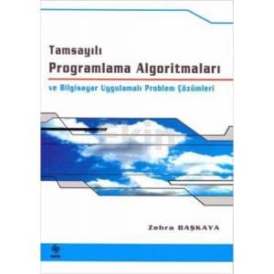 Tamsayılı Programlama Algoritmaları ve Bilgisayar Uygulamalı Problem Çözümleri