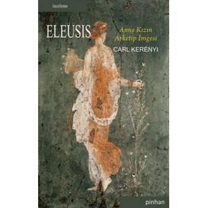 Eleusis Anne Kızın Arketip İmgesi
