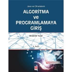 Algoritma ve Programlamaya Giriş / Java ve C Anlatı