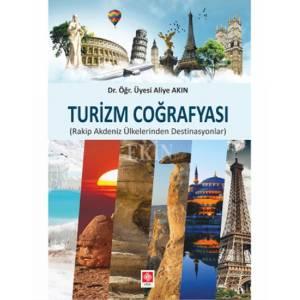 Turizm Coğrafyası / Rakip Akdeniz Ülkelerinden DestinasyonlarI