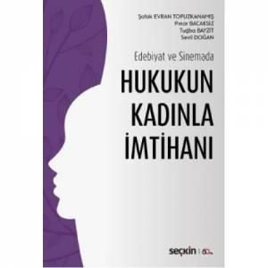 Edebiyat Ve Sinemada Hukukun Kadınla İmtihanı