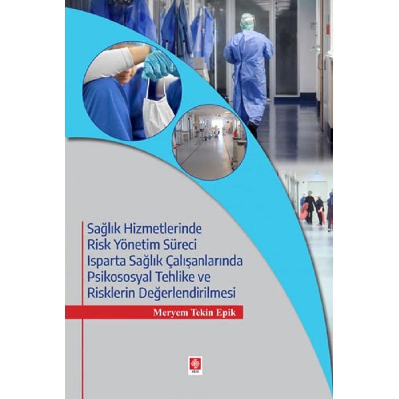 Sağlık Hizmetlerinde Risk...