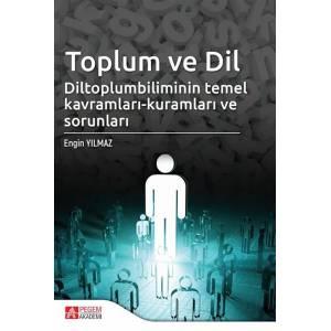Toplum ve Dil / Diltoplumbilimin Temel Kavramları-Kuramları ve Sorunları