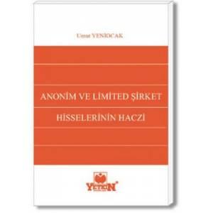 Anonim ve Limitet Şirket Hisselerinin Haczi