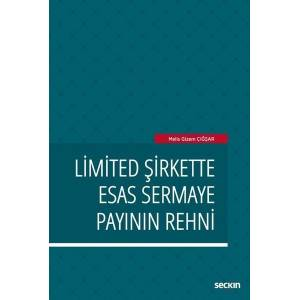 Limited Şirkette Esas Sermaye Payının Rehni