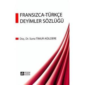 Fransızca Türkçe Deyimler Sözlüğü