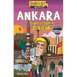 Ankara Çılgın Gezginin El Kitabı