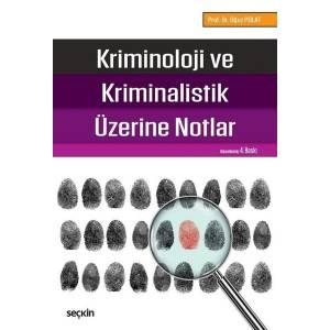 Kriminoloji Ve Kriminalastik Üzerine Notlar