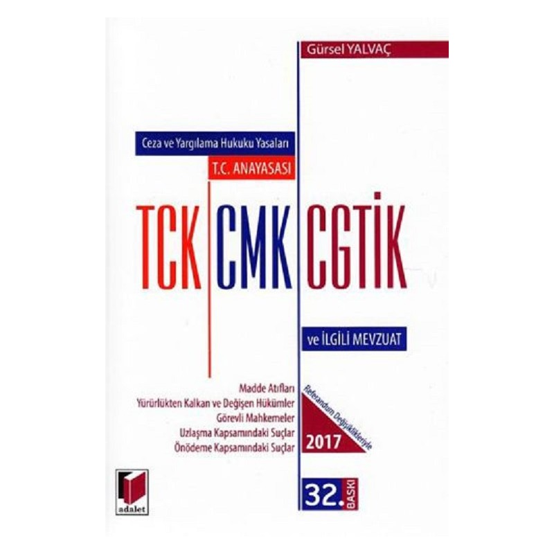 TCK CMK CGTİK ve İlgili Mevzuat