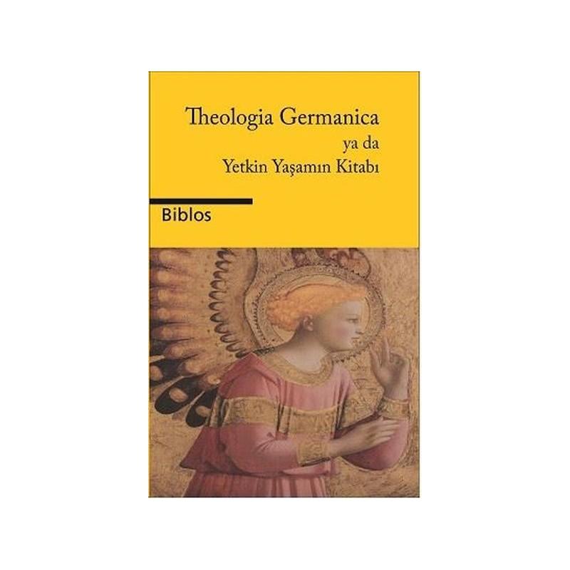 Theologia Germanica ya da...